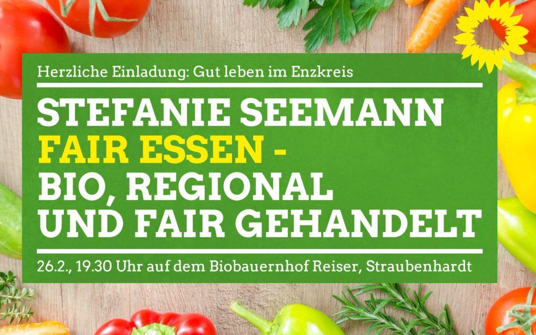 Herzliche Einladung: Fair essen – bio, regional und fair gehandelt, 26. Februar um 19.30 Uhr in Straubenhradt