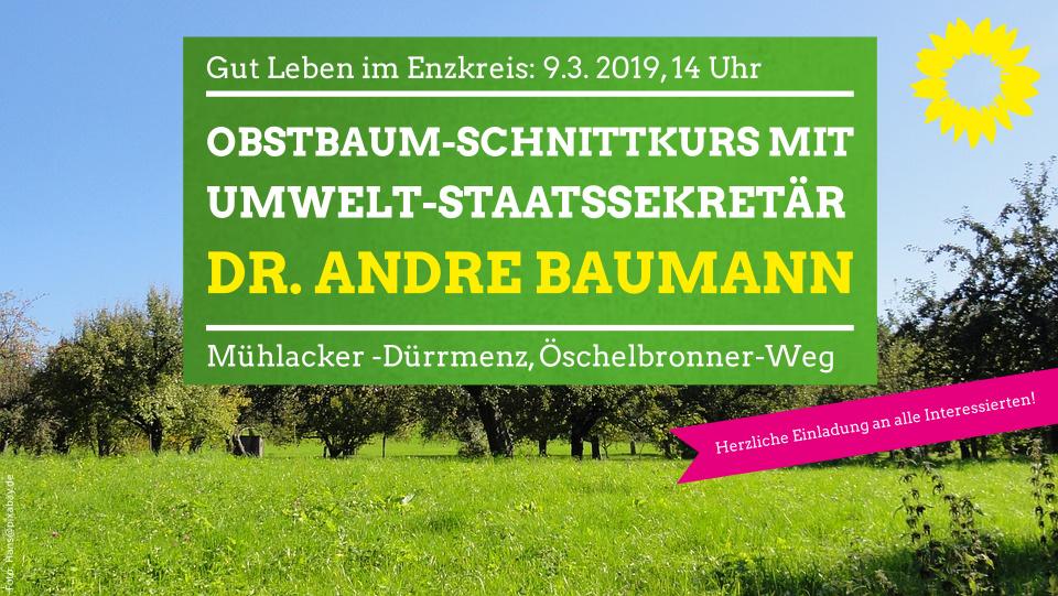 Herzliche Einladung: Obstbaum-Schnittkurs mit Umweltstaatssekretär Dr. Andre Baumann