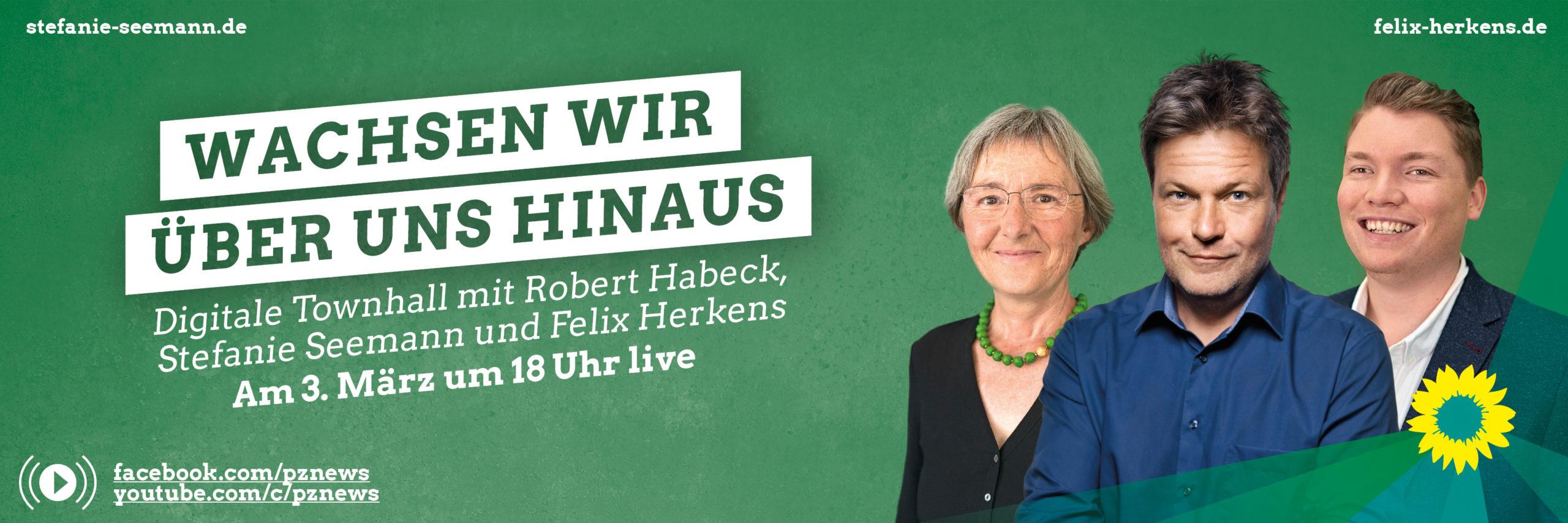 Wachsen wir über uns Hinaus. Digitale Townhall mit Robert Habeck, Stefanie Seemann und Felix Herkens im Kulturhaus Osterfeld. Live am 3. März um 18 Uhr auf facebook.com/pznews und youtube.com/c/pznews